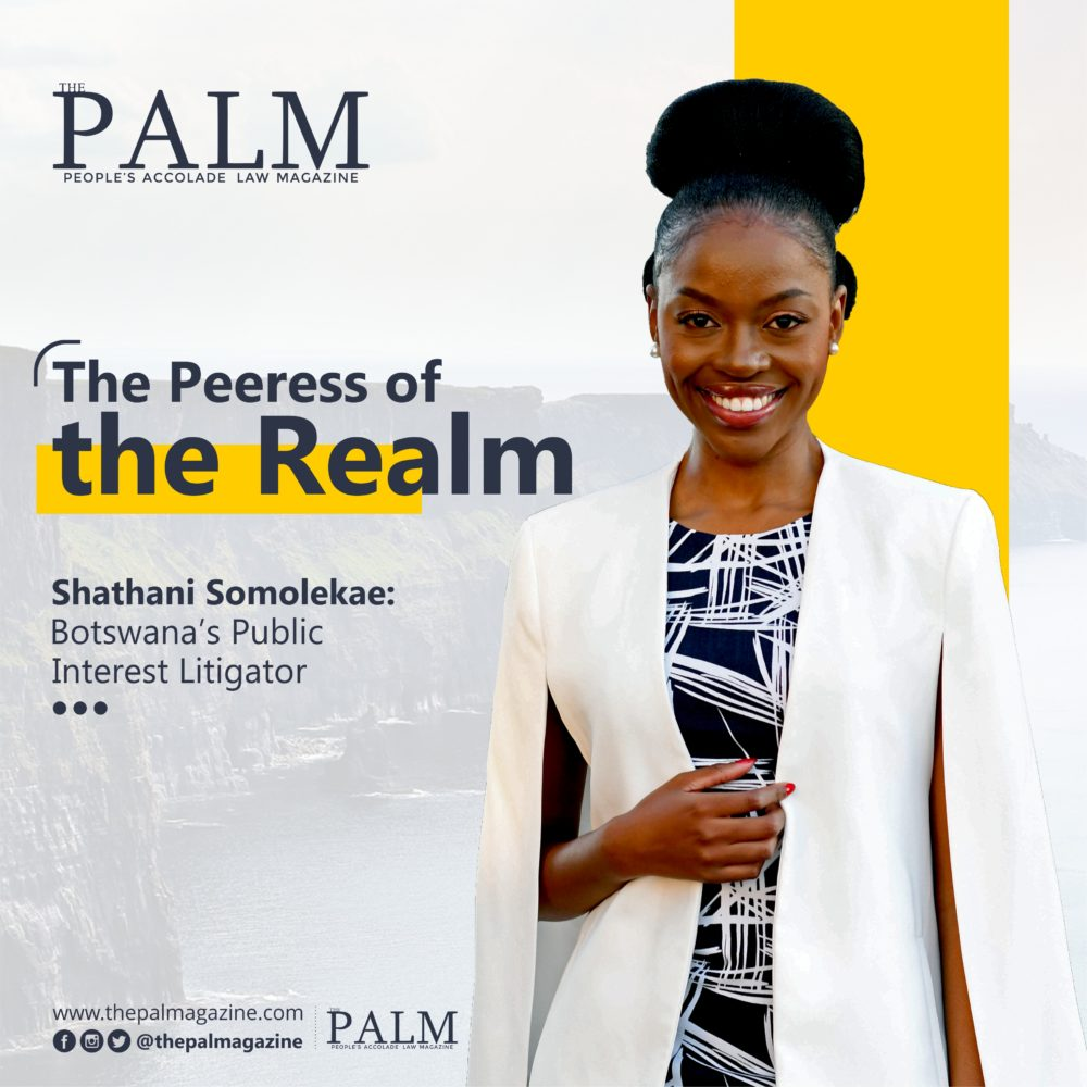 The Peeress of the Realm: Shathani Somolekae, Botswana's Public Interest Litigator